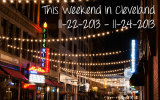 This Weekend in Cleveland 11-22-2013